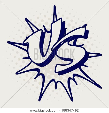 Ballpoint pen imitation battle confrontation patch or VS letters. Vector illustration