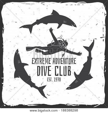 Scuba diving club. Vector illustration. Concept for shirt or logo, print, stamp or tee. Vintage typography design with diver and sharks silhouette.