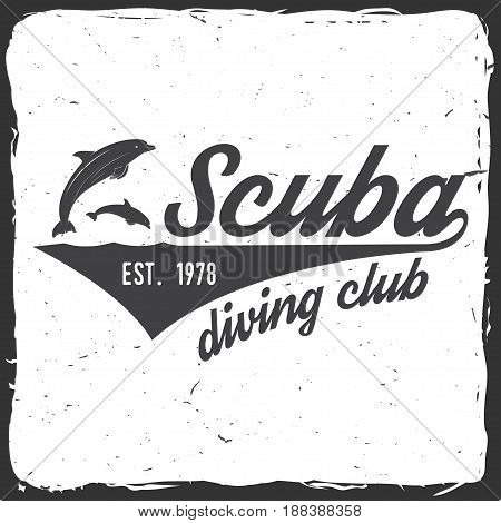 Scuba diving club. Vector illustration. Concept for shirt or logo, print, stamp or tee. Vintage typography design with dolphin silhouette.