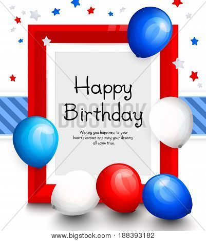 Happy birthday greeting card. Party multicolored balloons, red frame for your text, blue ribbon on background.
