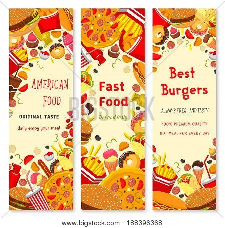 Fast food restaurant sandwich, dessert snack and drink banner set. Fast food menu flyer with hamburger, hot dog, donut, pizza, french fries, sweet soda, coffee, potato chip, ice cream and burrito