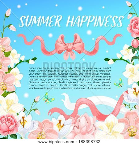 Summer Happiness poster of summertime flowers and pink ribbons in blue sky. Vector design of blooming garden roses and field of crocuses or magnolia and orchid blossoms for summer holiday greetings