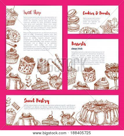Bakery shop desserts and pastry sweets vector posters or banners set with confectionery candies and chocolate cakes, tiramisu pie or brownie torte and charlotte pudding, gingerbread cookies and wafers