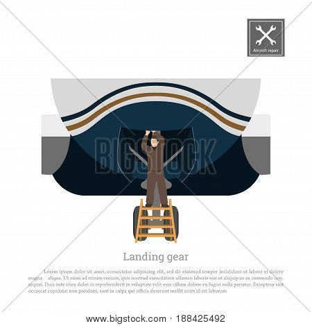 Repair and maintenance of aircraft. Engineer checks the landing gear of airplane. Industrial drawing in a flat style. Vector illustration