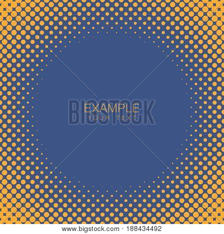 Circle frame halftone abstract background in orange and complement colors for cover, logo, emblem with an example of text in the center