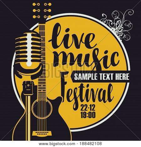 Vector poster for a live music festival with a microphone acoustic guitar and inscription in retro style. Template for flyers banners invitations brochures and covers.