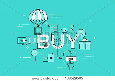 Modern vector illustration concept of word buy. Thin line flat design banner for website and mobile application, easy to use and highly customizable.