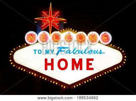 Welcome to my fabulous house (like Las Vegas sign)