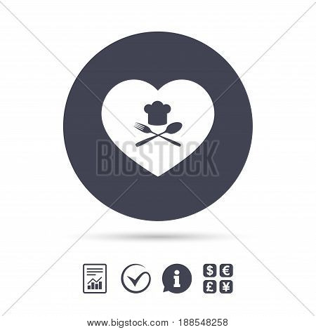 Chef hat sign icon. Love Cooking symbol. Cooks hat with fork and spoon. Report document, information and check tick icons. Currency exchange. Vector