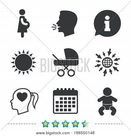 Maternity icons. Baby infant, pregnancy and buggy signs. Baby carriage pram stroller symbols. Head with heart. Information, go to web and calendar icons. Sun and loud speak symbol. Vector