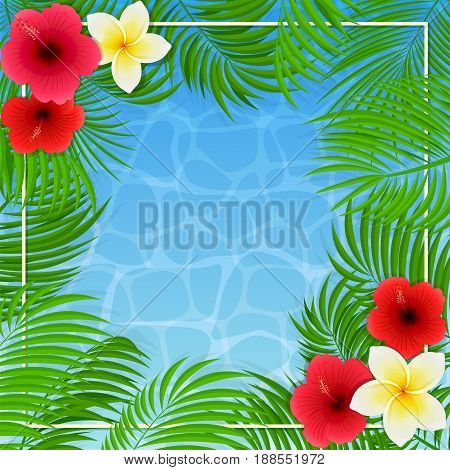 Summer background with palms and Hawaiian flowers. Frangipani, hibiscus and palm leaves on blue water background, illustration.