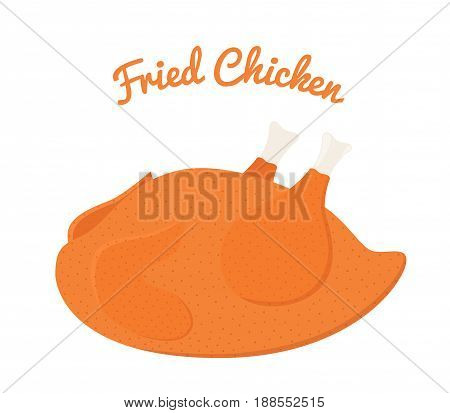 Fried chicken, tasty fast food. Whole meat, made in cartoon flat style.