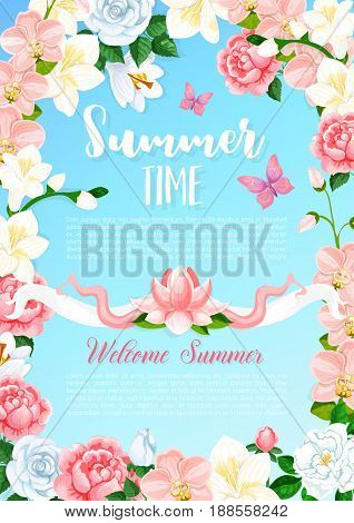 Summer time floral design of pink and red roses, blooming orchid or iris blossoms in summertime meadow. Vector butterflies on flowery blossoms and magnolia petals for Welcome Summer holiday greeting