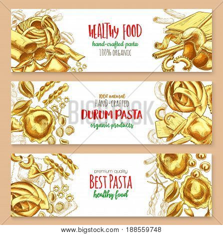 Pasta banners for Italian restaurant or cuisine. Vector design of tagliatelle, bucatini and farfalle, organic natural hand-crafted pasta or spaghetti and lasagna, pappardelle, ravioli and eliche
