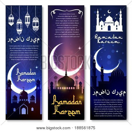 Ramadan Kareem banners and greetings set for Muslim religious holiday celebration. Vector design of mosque minarets, lantern light ornament, crescent moon and star in night sky with Arabic calligraphy