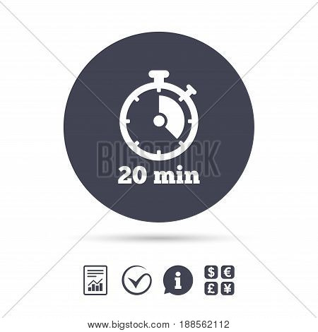 Timer sign icon. 20 minutes stopwatch symbol. Report document, information and check tick icons. Currency exchange. Vector