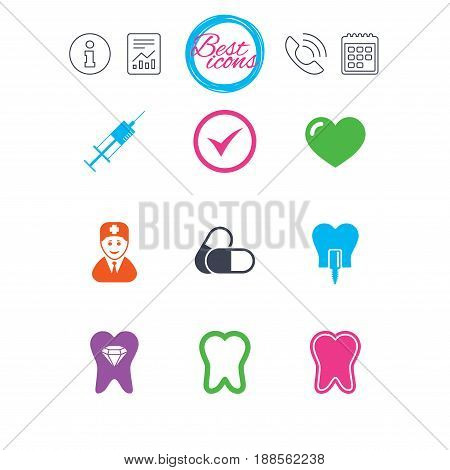 Information, report and calendar signs. Tooth, dental care icons. Stomatology, syringe and implant signs. Healthy teeth, dentist and pills symbols. Classic simple flat web icons. Vector