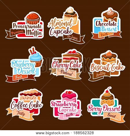 Desserts and cakes stickers set for bakery shop. Vector isolated muffin, cupcake and chocolate brownie or coffee tiramisu torte, ice cream biscuit and fruit pies for premium cafeteria or cafe menu