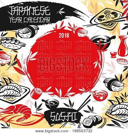 Calendar 2018 template of Japanese sushi and rolls or seafood design. Vector salmon or tuna fish sashimi and wasabi, sushi rice and noodles, tempura shrimps with ginger, chopsticks and soy sauce