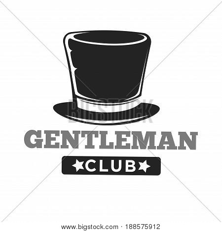 Gentlemen club logo in vintage style with long brown hat and inscription below isolated on white. Vector colorless illustration in flat design presenting classic establishment for real man relax