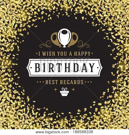 Happy birthday greeting card design vector illustration. Vintage typographic Birthday badge or label with wish message and decoration elements on bokeh lights background. Eps 10.