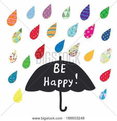 Be happy card with umbrella and color rain - vector graphic illustration