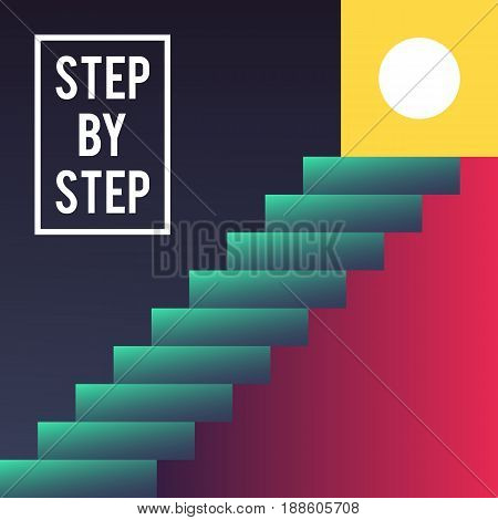 Step by step concept. Stairs to the top. Success, achievement, development, growth, progress, vision future faith Vector illustration