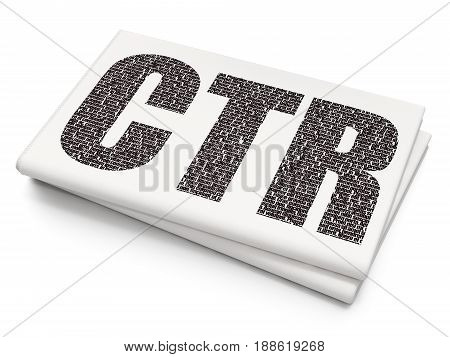 Finance concept: Pixelated black text CTR on Blank Newspaper background, 3D rendering