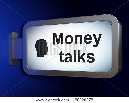 Finance concept: Money Talks and Head on advertising billboard background, 3D rendering