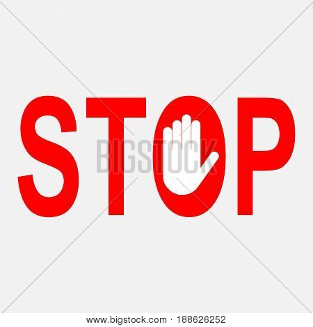 red stop sign the sign of the reflection stop sign a sign of a burly stand sign prohibited activities with the hand fully editable vector format EPS 10