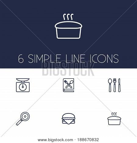 Set Of 6 Kitchen Outline Icons Set.Collection Of Bread, Book Of Recipes, Scales And Other Elements.