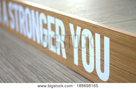 Stronger you inscription on the gym stage.