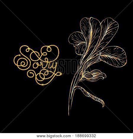 Holiday gift card with golden hand lettering Sorry and bloom silhouette. Vector illustration for your design