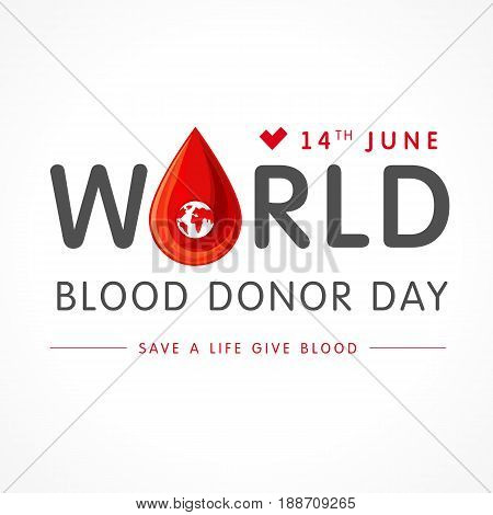 Vector illustration of Donate blood concept with abstract shape blood drop for World blood donor day June 14. World blood donor day lettering