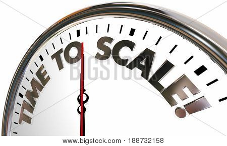 Time to Scale Expand Business Growth Clock 3d Illustration