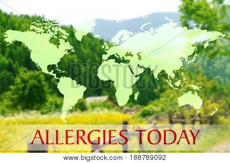 Text ALLERGIES TODAY and world map on landscape background