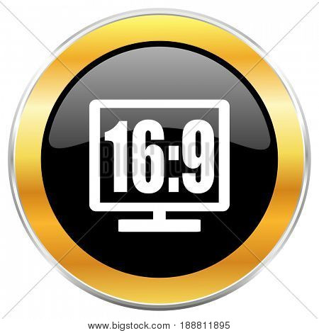 16 9 display black web icon with golden border isolated on white background. Round glossy button.