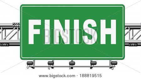 finish the end of the competition an exit out of problems road sign, billboard., 3D, illustration