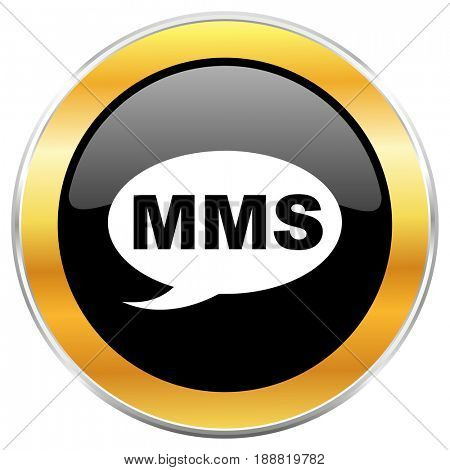 Mms black web icon with golden border isolated on white background. Round glossy button.