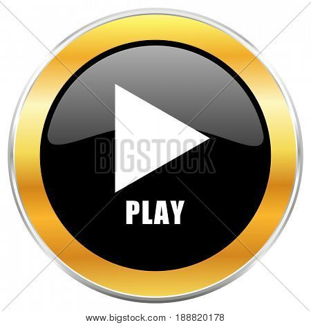 Play black web icon with golden border isolated on white background. Round glossy button.