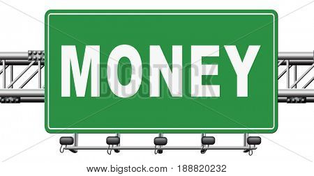Money, search for cash or credit bank loan or earning dollars, road sign billboard., 3D, illustration