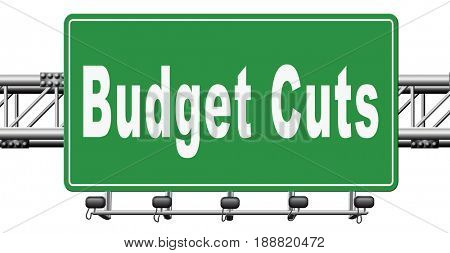 Budget cuts reduce costs and cut spendings during crisis or economic recession, 3D, illustration
