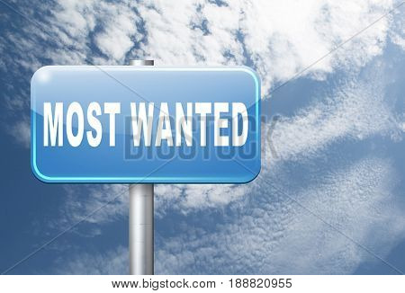 most wanted button want help road sign billboard, 3D, illustration