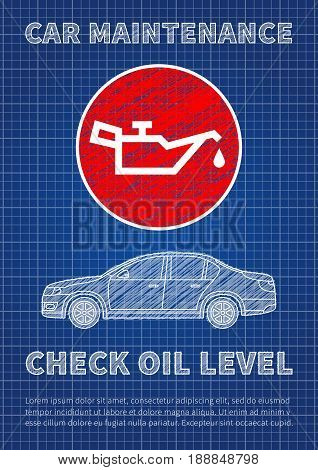 Check motor oil level vector illustration. Engine oil level sign blue print graphic design.