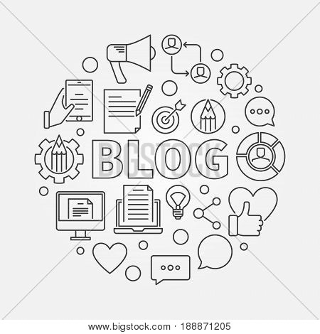 Blogging round illustration. Vector circular concept symbol made with word BLOG and thin line blogging icons