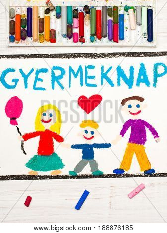 Colorful drawing. Children's day card with Hungarian words: Children's Day