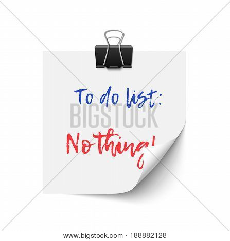 Vector to do list - nothing. Laziness and vacation concept
