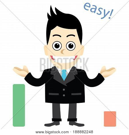 Businessman with easy.The men who made the difficult is easy.