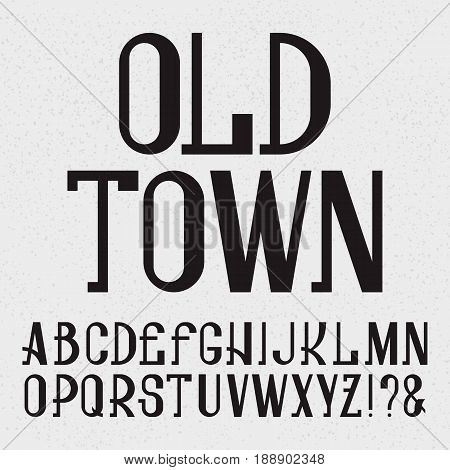Retro style font. Black capital letters. Isolated english alphabet with text Old Town.