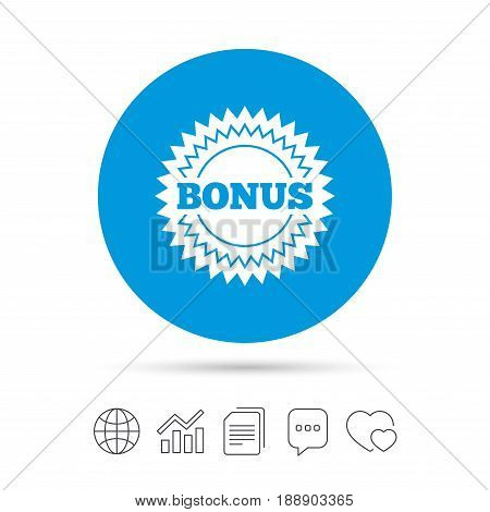 Bonus sign icon. Special offer star symbol. Copy files, chat speech bubble and chart web icons. Vector